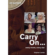 Carry On... Every Movie, Every Star (On Screen) (BOK)