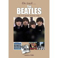 Beatles: An A-Z Guide to Every Song (BOK)