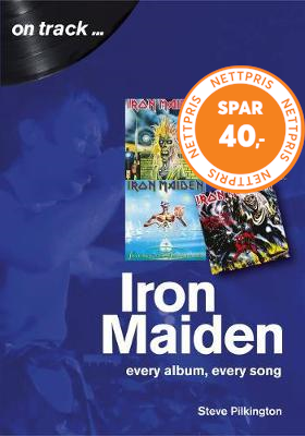 Iron Maiden Every Album, Every Song (On Track) (BOK)