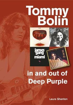 Tommy Bolin - In and Out of Deep Purple (BOK)