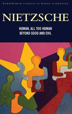 Human, All Too Human & Beyond Good and Evil (BOK)