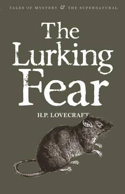 Lurking Fear: Collected Short Stories (BOK)