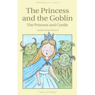 Princess and the Goblin & The Princess and Curdie (BOK)