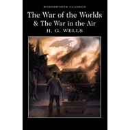 War of the Worlds and The War in the Air (BOK)