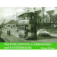 Old Baillieston, Garrowhill and Easterhouse (BOK)