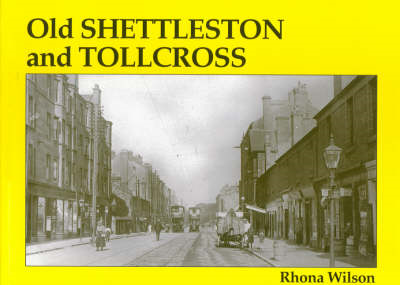 Old Shettleston and Tollcross (BOK)