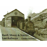 Banff, Moray and Nairn's Lost Railways (BOK)