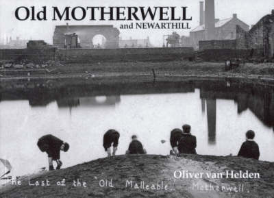 Old Motherwell and Newarthill (BOK)