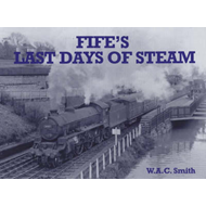Fife's Last Days of Steam (BOK)