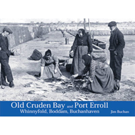 Old Cruden Bay and Port Erroll (BOK)
