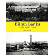 Bilton Banks - The Pit and Its People (BOK)