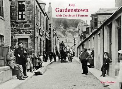 Old Gardenstown with Crovie and Pennan (BOK)