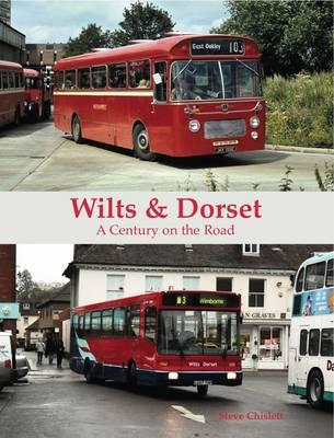 Wilts & Dorset - A Century on the Road (BOK)