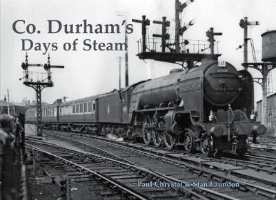 Co. Durham's Days of Steam (BOK)