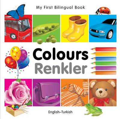 My First Bilingual Book - Colours (BOK)