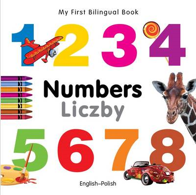My First Bilingual Book - Numbers (BOK)