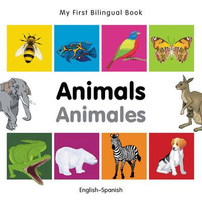 My First Bilingual Book - Animals (BOK)