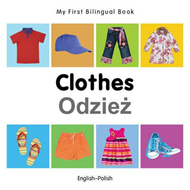 My First Bilingual Book - Clothes (BOK)