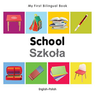 My First Bilingual Book - School (BOK)
