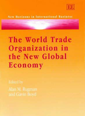 World Trade Organization in the New Global Economy (BOK)
