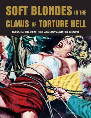 Soft Blondes in the Claws of Torture Hell (BOK)