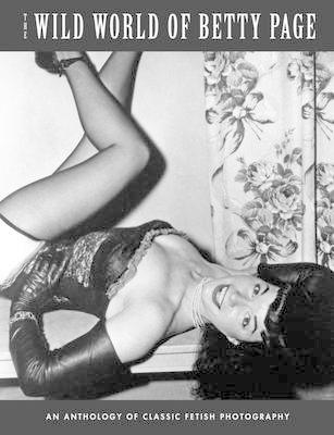 Wild World Of Betty Page (BOK)