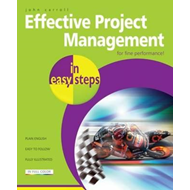 Effective Project Management in Easy Steps (BOK)