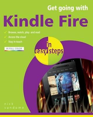 Get Going with Kindle Fire in Easy Steps (BOK)