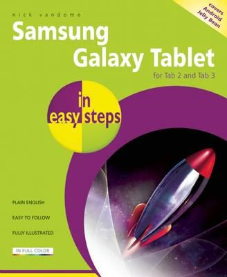 Samsung Galaxy Tablet in Easy Steps: for Tab 2 and Tab 3 Cov (BOK)