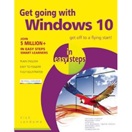 Get Going with Windows 10 in Easy Steps (BOK)
