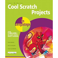 Cool Scratch Projects in Easy Steps (BOK)