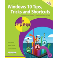 Windows 10 Tips, Tricks & Shortcuts in easy steps (BOK)
