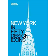 New York in Fifty Design Icons (BOK)