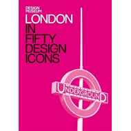 London in Fifty Design Icons (BOK)