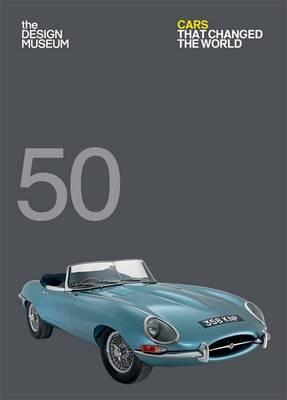 Fifty Cars that Changed the World (BOK)