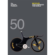 Fifty Bicycles That Changed the World (BOK)