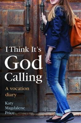 I Think it's God Calling (BOK)