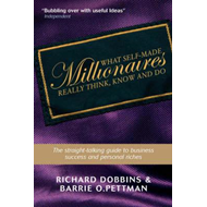 What Self-Made Millionaires Really Think, Know and Do (BOK)