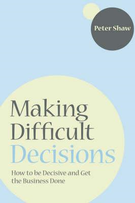Making Difficult Decisions (BOK)