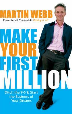 Make Your First Million (BOK)