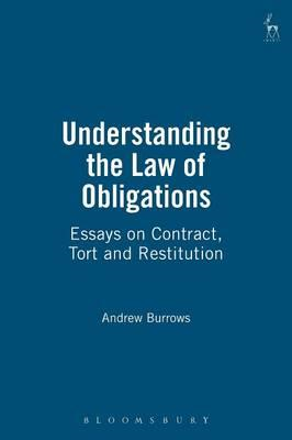 Understanding the Law of Obligations: Essays on Contract, Tort and Restitution (BOK)