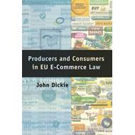 Producers and Consumers in EU e-Commerce Law (BOK)