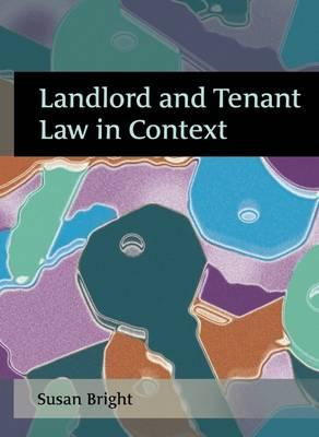 Landlord and Tenant Law in Context (BOK)
