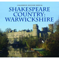 Shakespeare Country: Warwickshire (BOK)