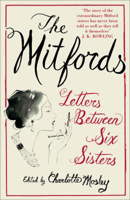 Mitfords: Letters between Six Sisters (BOK)