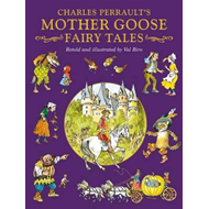 Perrault's Mother Goose Fairy Tales (BOK)