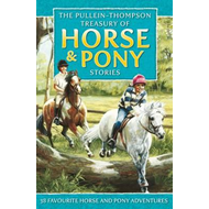 Pullein-Thompson Treasury of Horse and Pony Stories (BOK)