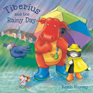 Tiberius and the Rainy Day (BOK)