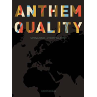 Anthem Quality: National Songs: A Theoretical Survey (BOK)