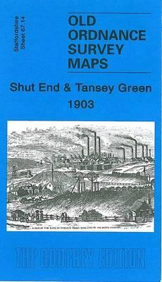Shut End and Tansey Green 1903: Staffordshire Sheet 67.14 (BOK)